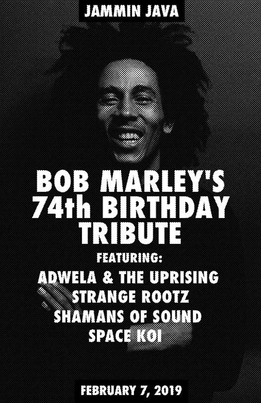 Bob Marley's 74th Birthday Tribute