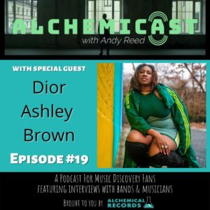 Dior Ashley Brown joins the Alchemicast: with Andy Reed