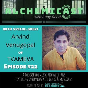 Arvind Venugopal on Alchemicast with Andy Reed